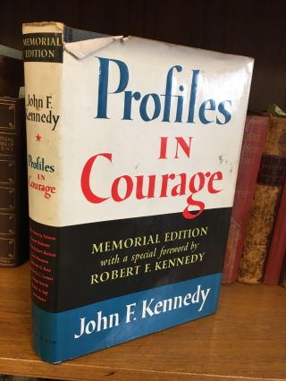 PROFILES IN COURAGE [SIGNED BY EUNICE SHRIVER]