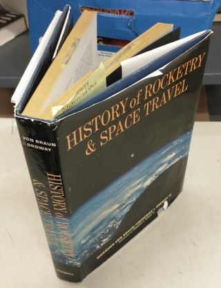 History of Rocketry and Space Travel. Wernher Von Braun, Frederick I. Ordway III