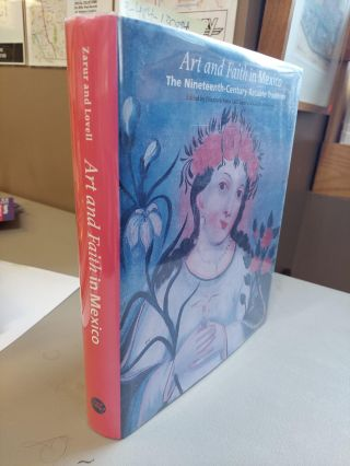 ART AND FAITH IN MEXICO: THE NINETEENTH CENTURY RETABLO TRADITION. Elizabeth Netto Calil Zarur,...