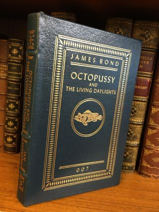 OCTOPUSSY AND THE LIVING DAYLIGHTS. Ian Fleming