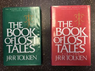 THE BOOK OF LOST TALES [TWO VOLUMES]. J. R. R. Tolkien, Christopher Tolkien