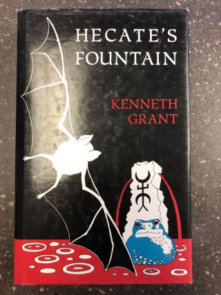 HECATE'S FOUNTAIN. Kenneth Grant