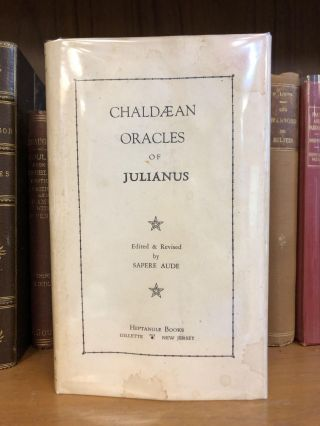 CHALDAEAN ORACLES OF JULIANUS. Sapere Aude