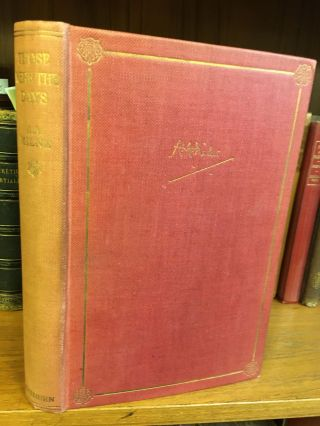 THOSE WERE THE DAYS [SIGNED]. A. A. Milne