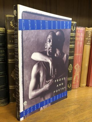 CEREMONIES: PROSE AND POETRY [SIGNED]. Essex Hemphill