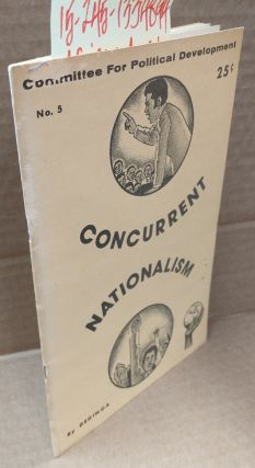 Concurrent Nationalism [No. 5, Committee for Political Development]. DeGinga