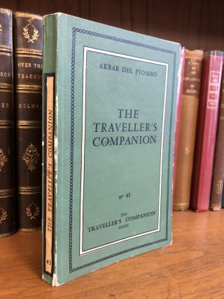 THE TRAVELLER'S COMPANION. Akbar Del Piombo