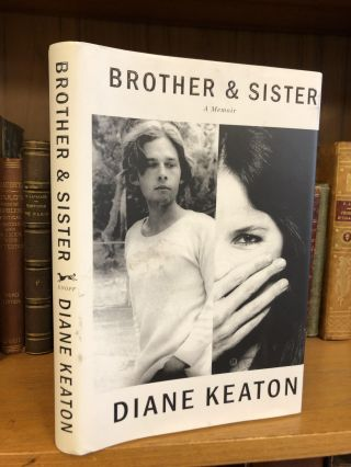 BROTHER & SISTER [SIGNED]. Diane Keaton