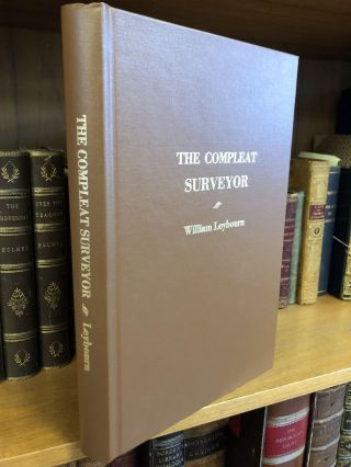 THE COMPLEAT SURVEYOR [FACSIMILE]. William Leybourn