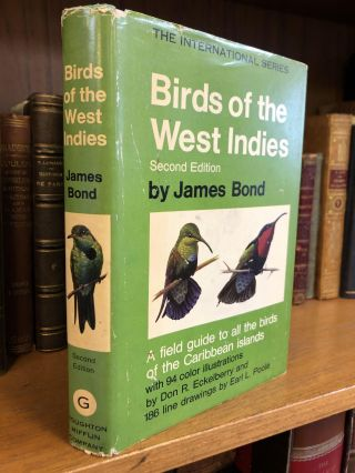 BIRDS OF THE WEST INDIES. James Bond, Don R. Eckelberry, Earl L. Poole