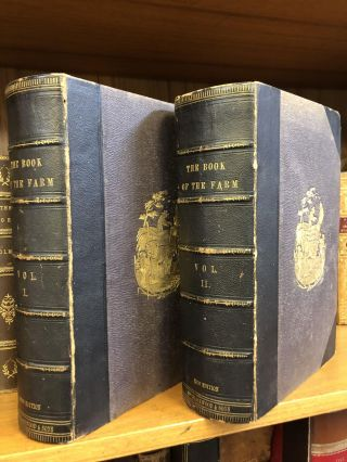 THE BOOK OF THE FARM [TWO VOLUMES]. Henry Stephens