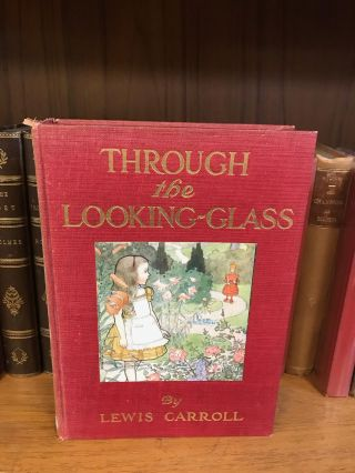 THROUGH THE LOOKING-GLASS, AND WHAT ALICE FOUND THERE. Lewis Carroll, John Tenniel, M. L. Kirk