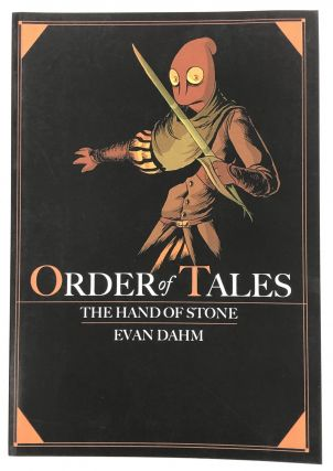 Order of Tales, Book Two: The Hand of Stone. Evan Dahm