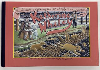 The Amazing, Enlightening And Absolutely True Adventures of Katherine Whaley. Kim Deitch