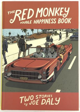 The Red Monkey Double Happiness Book. Joe Daly