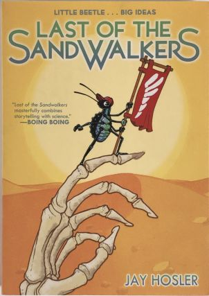 The Last of the Sandwalkers. Jay Hosler