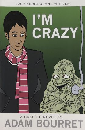 I'm Crazy. Adam Bourret