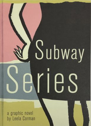 Subway Series. Leela Corman