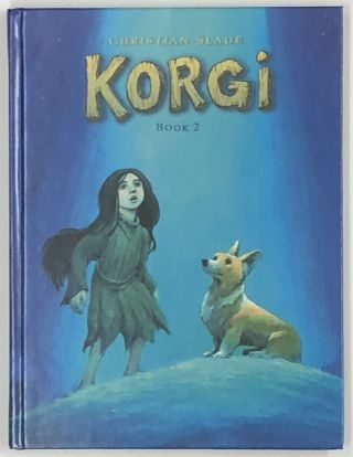 Korgi (Book Two): The Cosmic Collector. Christian Slade