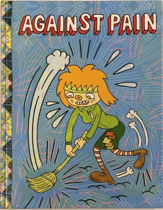Against Pain (01986-02006) Twenty Years, Seventy Five Cartoons. Ron Rege