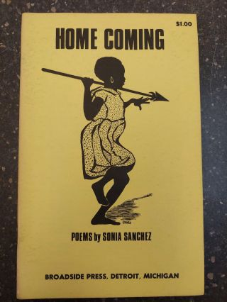 HOME COMING [SIGNED]. Sonia Sanchez