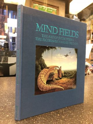 MIND FIELDS: THE ART OF JACEK YERKA AND THE FICTION OF HARLAN ELLISON. Harlan Ellison, Jacek Yerka