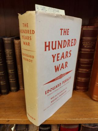 THE HUNDRED YEARS WAR. Edouard Perroy