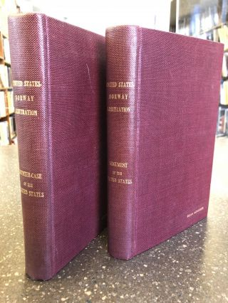 UNITED STATES-NORWAY ARBITRATION UNDER THE SPECIAL AGREEMENT OF JUNE 30, 1921 [TWO VOLUMES]....