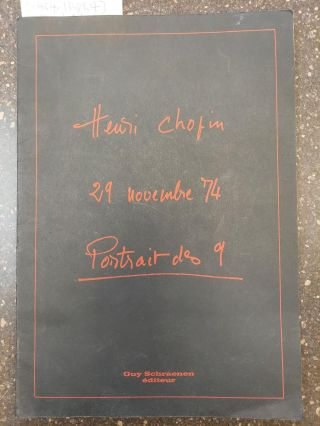 29 NOVEMBRE 74: PORTRAIT DES 9 [SIGNED & NUMBERED]. Henri Chopin