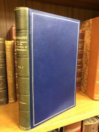 BIOGRAPHY OF THE SIGNERS TO THE DECLARATION OF INDEPENDENCE [VOLUMES 1, 3-8 OF 9]