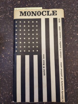 MONOCLE: A LEISURELY QUARTERLY OF POLITICAL SATIRE VOLUME 2 NUMBER 1. Victor S. Nvasky, Laurence...