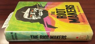 The Riot Makers: The Technology of Social Demolition [inscribed]. Eugene H. Methvin