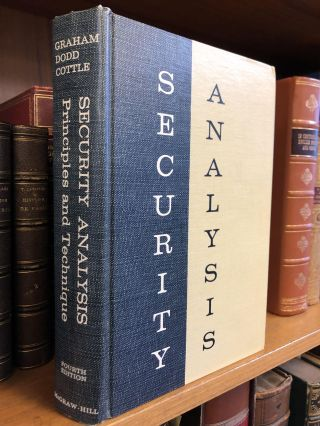SECURITY ANALYSIS: PRINCIPLES AND TECHNIQUES. Benjamin Graham, David L. Dodd, Sidney Cottle