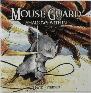 Mouse Guard No.2: Shadows Within. David Petersen