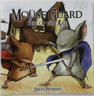 Mouse Guard No.3: Rise of the Axe. David Petersen