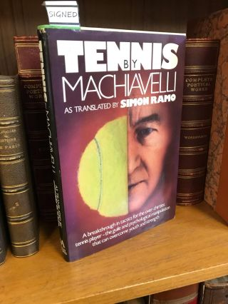 TENNIS BY MACHIAVELLI [SIGNED]. Simon Ramo