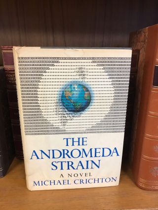 THE ANDROMEDA STRAIN. Michael Crichton