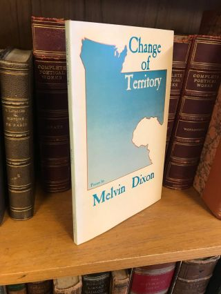 CHANGE OF TERRITORY [SIGNED]. Melvin Dixon