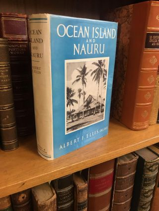 OCEAN ISLAND AND NAURU. Albert F. Ellis