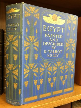 EGYPT: PAINTED AND DESCRIBED. R. Talbot Kelly, author and