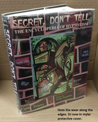 Secret, Don't Tell - The Encyclopedia of Hypnotism. Carla Emery, Corey Smigliani