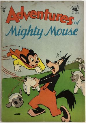 Adventures of Mighty Mouse No.16. Paul Terry