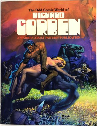 The Odd Comic World of Richard Corben. Richard Corben