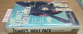 Zemke's Wolf Pack: The Story of Hub Zemke and the 56th Fighter Group in the Skies Over Europe....