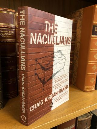 THE NACULLIANS [SIGNED]. Craig Jordan-Baker
