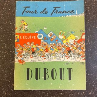 TOUR DE FRANCE. Dubout