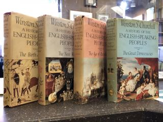A HISTORY OF THE ENGLISH-SPEAKING PEOPLES [FOUR VOLUMES]. Winston S. Churchill