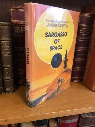 SARGASSO OF SPACE. Andre Norton