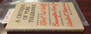 A Critique of Pure Tolerance: Beyond Tolerance; Tolerance and the Scientific Outlook; Repressive...