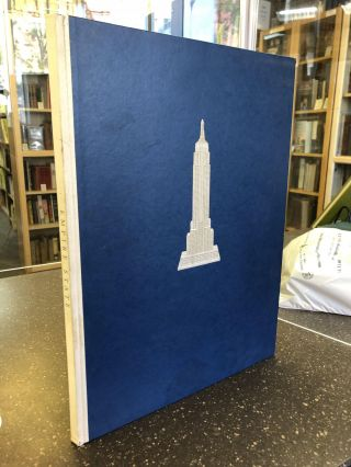 EMPIRE STATE: A PICTORIAL RECORD OF ITS CONSTRUCTION. Vernon Howe Bailey, author/
